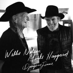 Django and Jimmie - Willie Nelson, Merle Haggard