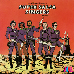 Jerry Masucci Presents: Super Salsa Singers, Vol. 2 - Various Artists