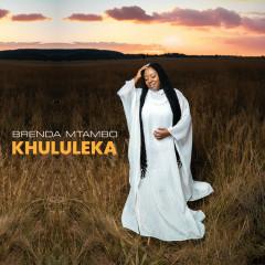 Khululeka - Brenda Mtambo