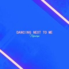 Dancing Next To Me (Remixes) - Greyson Chance