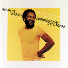 Everybody Loves The Sunshine (Reissue) - Roy Ayers Ubiquity