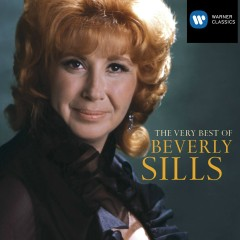 The Very Best Of Beverly Sills - Beverly Sills