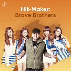 HIT-MAKER: Brave Brothers