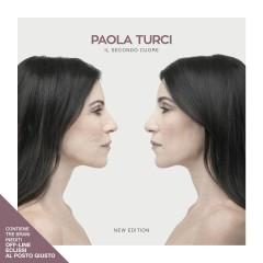 Il secondo cuore (New Edition) - Paola Turci