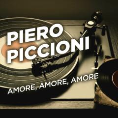 Amore, amore, amore - Piero Piccioni