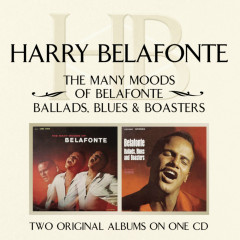 The Many Moods Of Belafonte/ Ballads, Blues & Boasters - Harry Belafonte