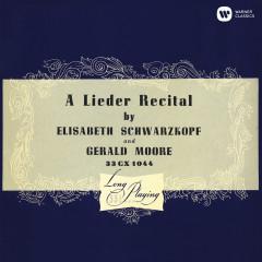 A Lieder Recital - Elisabeth Schwarzkopf, Gerald Moore