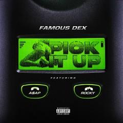 PICK IT UP (feat. A$AP Rocky) - Famous Dex, A$AP Rocky