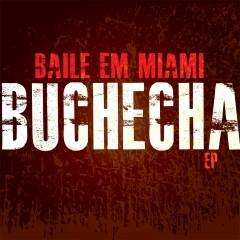 Baile em Miami - EP - Buchecha