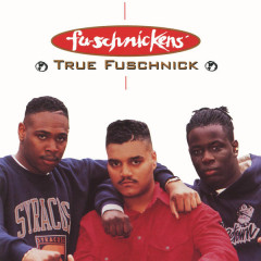 True Fuschnick EP - Fu-Schnickens