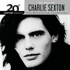 The Best Of Charlie Sexton The Millennium Collection - Charlie Sexton