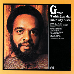 Inner City Blues - Grover Washington, Jr.