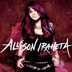 Just Like You - Allison Iraheta