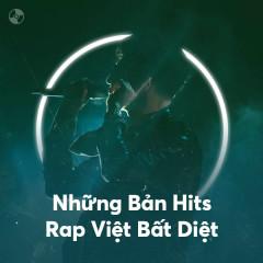 Những Bản Hits Rap Việt Bất Diệt