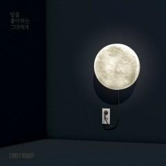 달을 좋아하는 그대에게 - EARLY MOON