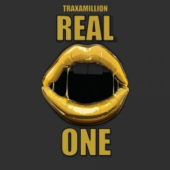 Real One - Traxamillion