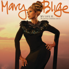 My Life II...The Journey Continues (Act 1) - Mary J. Blige
