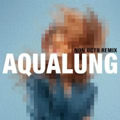 Aqualung (Non Octo Remix)