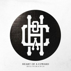 Deliverance - Heart Of A Coward