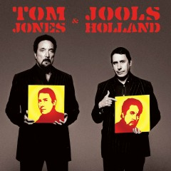 Tom Jones & Jools Holland - Jools Holland, Tom Jones