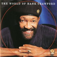 The World Of Hank Crawford - Hank Crawford