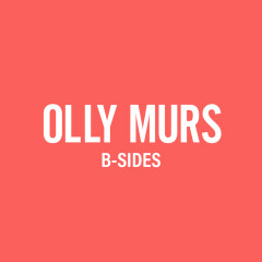 B-Sides - Olly Murs