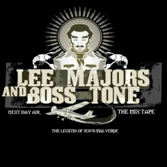 Next Day Air (The Legend of Jesus Malverde) - Lee Majors, Boss Tone