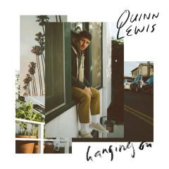 Hanging On - Quinn Lewis