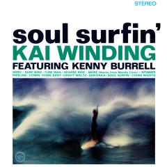 Soul Surfin' - Kai Winding, Kenny Burrell