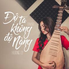 Độ Ta Không Độ Nàng (Cover) (Single)