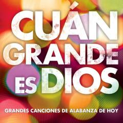 Cúan Grande Es Dios - Worship Together