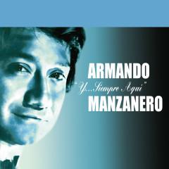 Y....Siempre Aquí - Armando Manzanero