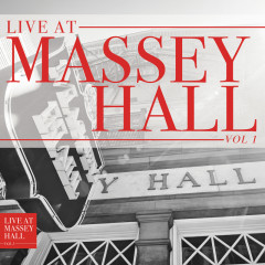 Live At Massey Hall (Vol. 1) - Various Artists