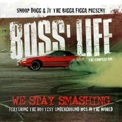 Boss' Life - Snoop Dogg, JT The Bigga Figga