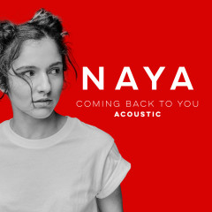 Coming Back to You (Acoustic versions) - Naya