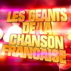 Les Geánts De La Chanson Française (Charles Aznavour, Yves Montand, Georges Brassens, Jacques Brel, Léo Ferré) - Various Artists
