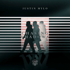 Chasing Shadows (Single) - Justin Mylo