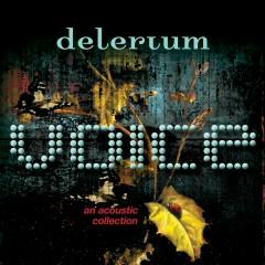 Voice [An Acoustic Collection] - Delerium