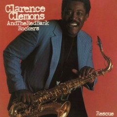 Rescue (Expanded Edition) - Clarence Clemons, The Red Bank Rockers