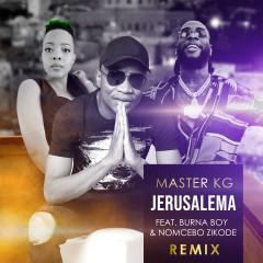 Jerusalema (feat. Burna Boy & Nomcebo Zikode) [Remix] - Master KG, Burna Boy, Nomcebo Zikode
