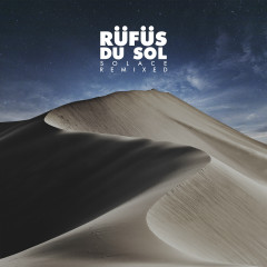 SOLACE REMIXED - RÜFÜS DU SOL