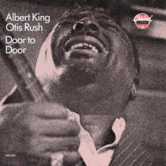 Door To Door - Albert King, Otis Rush