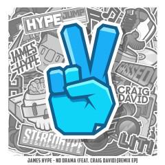 No Drama (feat. Craig David) [Remix EP] - James Hype, Craig David