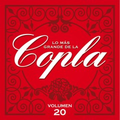 Lo Más Grande De La Copla - Vol 20 - Various Artists