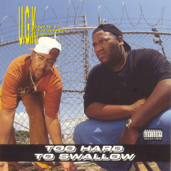 Too Hard To Swallow - UGK (Underground Kingz)