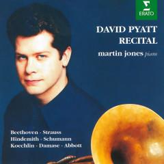 Recital. Horn Works by Beethoven, Strauss & Schumann - David Pyatt, Martin Jones
