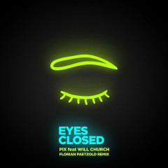 Eyes Closed (Florian Paetzold Remix) - P.I.X., Will Church