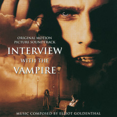 Interview With The Vampire - Elliot Goldenthal