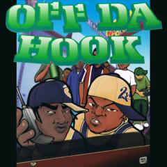 Off Da Hook - Off Da Hook