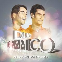 Otros Exitos 1961-1965 - Duo Dinamico